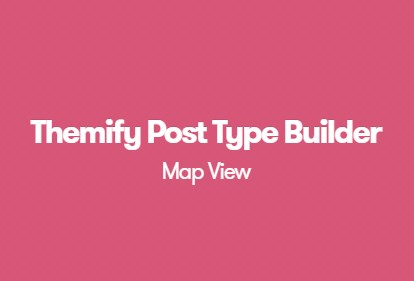 Themify Post Type Builder Map View Add-On